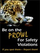 - Safety Posters: Be On The Prowl For Safety Violations