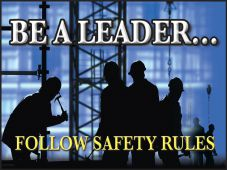 - Safety Posters: Be A Leader - Follow Safety Rules