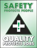 - Safety Posters: Safety Protects People - Quality Protects Jobs