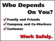 - Safety Posters: Who Depends On You