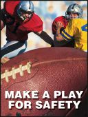 - Safety Posters: Make A Play For Safety