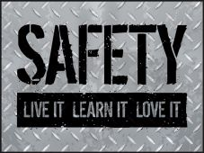 - Motivational Poster: Safety - Live It, Learn It, Love It