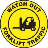 - Pavement-Print Sign: Watch Out Forklift Traffic