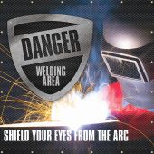 - ONE-WAY™ Printed Welding Screens: Danger Welding Area - Shield Your Eyes From The Arc