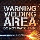 - ONE-WAY Printed™ Welding Screens: Warning - Welding Area - Do Not Watch Arc