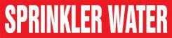 - Roll Form Pipe Marker: Sprinkler Water