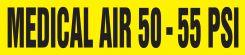 - Medical Gas Pipe Marker: Medical Air 50 - 55 PSI