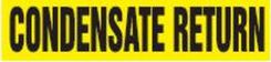 - Roll Tape Pipe Marker: Condensate Return