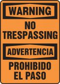 - Contractor Preferred Bilingual OSHA Warning Safety Sign: No Trespassing