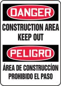 - Bilingual Contractor Preferred OSHA Danger Safety Sign: Construction Area Keep Out