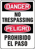 - Bilingual Contractor Preferred OSHA Danger Safety Sign: No Trespassing