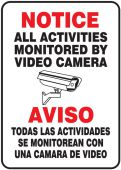 - Bilingual Notice Safety Sign: All Activities Monitored By Video Camera
