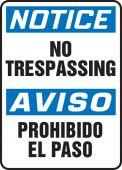 - Bilingual OSHA Notice Safety Sign: No Trespassing