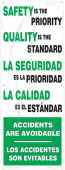 - Bilingual Safety Banner: Safety Is The Priority - Quality Is The Standard