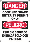 - Bilingual Contractor Preferred OSHA Danger Safety Sign: Confined Space - Enter By Permit Only