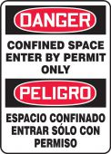 - Spanish Bilingual OSHA Danger Safety Sign: Confined Space - Enter By Permit Only