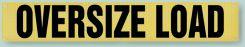 - Transportation Banners & Signs: Oversize Load Banner