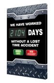 - Digi-Day® 3 Electronic Safety Scoreboards: We Have Worked __ Days Without A Lost Time Accident