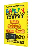 - Digi-Day® 3 Electronic Safety Scoreboards: Teamwork Improves Safety Make Safety A Team Goal! __Days Accident-Free