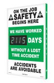 - Digi-Day® 3 Electronic Safety Scoreboards: We Have Worked __Days Without A Lost Time Accident