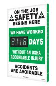 - Digi-Day® 3 Electronic Safety Scoreboards: We Have Worked __Days Without An OSHA Recordable Injury