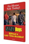 - Digi-Day® 3 Electronic Safety Scoreboards: Go Home Safe Today - _ Days Without A Lost Time Accident