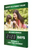 - Digi-Day® 3 Electronic Safety Scoreboards: Safety Is A Family Value (Spring Theme) We Have Worked _Days Without A Lost Time Accident