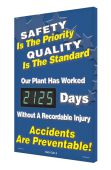 - Digi-Day® 3 Electronic Safety Scoreboards: Safety Is The Priority - Quality Is The Standard - Our Plant Has Worked _ Days Without A Recordable Injury