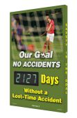 - Digi-Day® 3 Electronic Safety Scoreboards: Our Goal No Accidents - _Days Without A Lost-Time Accident