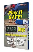 - Digi-Day® 3 Electronic Safety Scoreboards: Play It Safe - _ Days Without A Lost Time Accident - Make It Home! Make It Safe!