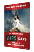 - Digi-Day® 3 Electronic Safety Scoreboards: Slam Dunk Accidents - We Have Worked _ Days Without A Lost Time Accident