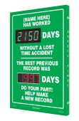 - Semi-Custom Digi-Day® 3 Electronic Scoreboards: (name here) Has Worked _Days Without A lost Time Accident - The Best Previous Record Was _Days