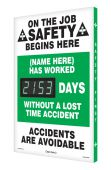 - Semi-Custom Digi-Day® 3 Electronic Safety Scoreboards: (name here) Has Worked _Days Without A Lost Time Accident