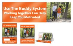 - WorkHealthy™ Motivational Sets: Use The Buddy System