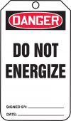 - OSHA Danger Safety Tag: Do Not Energize