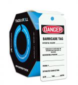 - OSHA Danger Tags By-The-Roll: Barricade Tag