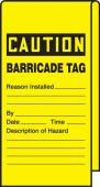 - Wrap N' Stick™ Caution Safety Tag: Barricade Tag