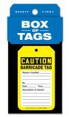 - Box of Tags: OSHA Caution - Barricade Tag