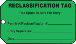 - Safety Tag: Reclassification Tag - Atmospheric Levels