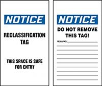 - OSHA Notice Safety Tag: Reclassification Tag - This Space Is Safe For Entry