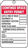 - Confined Space Status Safety Tag: Confined Space Entry Permit