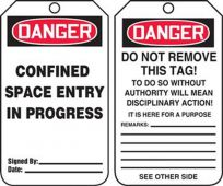 - OSHA Danger Safety Tag: Confined Space Entry In Progress