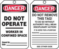 - OSHA Danger Safety Tag: Do Not Operate/Worker In Confined Space