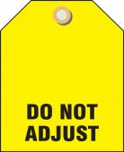 - Valve Identifier Plastic Tag - Do Not Adjust