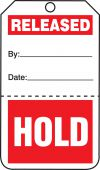 - Safety Tag: Release/Hold - Perforated