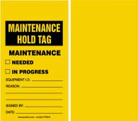 - Maintenance Status Safety Tag: Maintenance Hold Tag