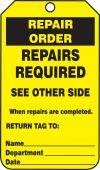 - Repair Status Safety Tags: Repair Order