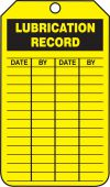 - Inspection Status Safety Tag: Lubrication Record