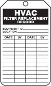 - Inspection Status Safety Tag: HVAC Filter Replacement Record
