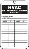 - Safety Tag: HVAC Filter Replacement Record